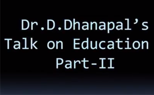 Dr.D.Dhanapal's Talk on Education -Part-2